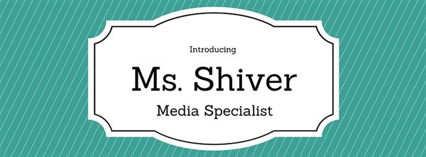 Introducing Ms. Shiver